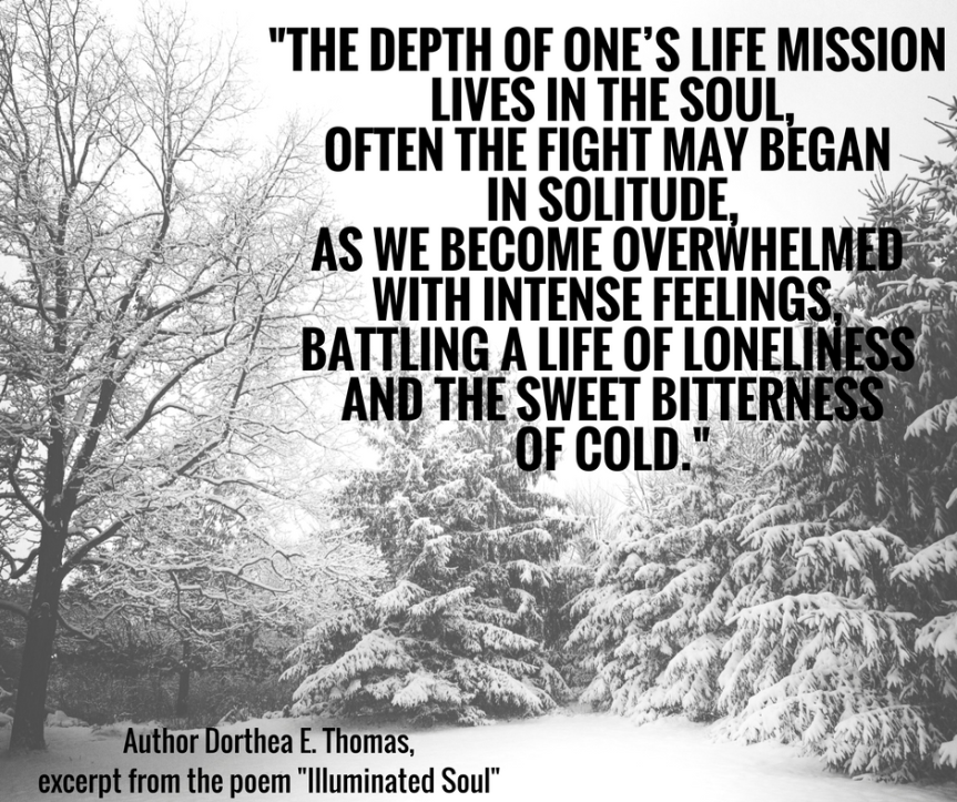 The depth of one's life mission lives in the soul,Often the fight may began in solitude, As we become overwhelmed with intense.png