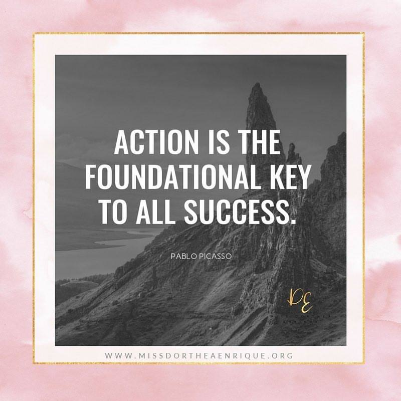 """""""Action is the foundational key to all success.""""#BeTheChange"""
