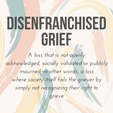 """The Counseling Collective FW on Instagram_ """"Disenfranchised grief is a loss that is not openly acknowledged, socially validated or publicly mourned, in other words, a loss where…"""""""